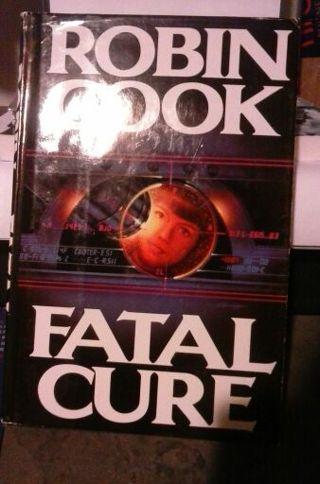 Robin Cooks Fatal Cure
