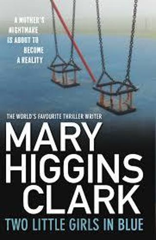 TWO LITTLE GIRLS IN BLUE by Mary Higgins Clark (Audiobook/CD)