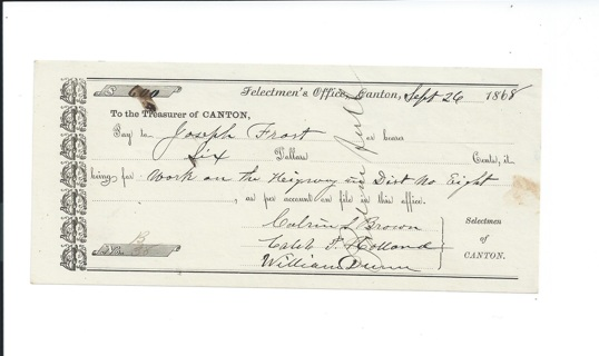 Post Civil War Era 1868 Pay Document from Selectmen of Canton