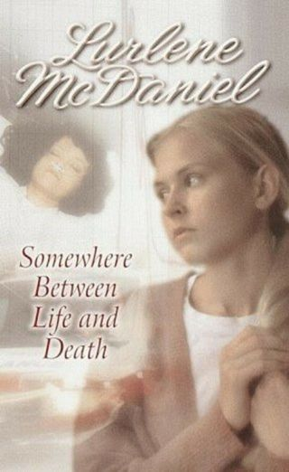 Lurlene McDaniel, Somewhere Between Life and Death