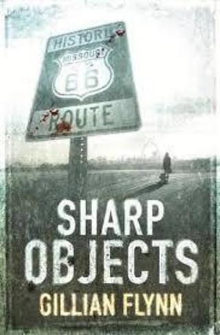 """(NEW!) Sharp Objectsby Gillian Flynn (author of """"GONE GIRL"""") (TPB) #LLP228DJM"""