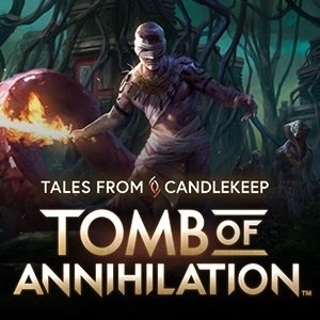 Tales from the Candlekeep : Tomb of Annihilation