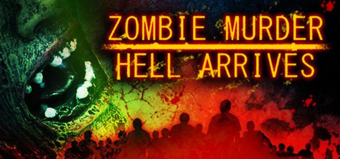 Zombie Murder Hell Arrives - Steam Key