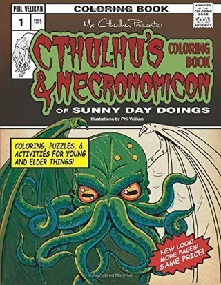 NEW Cthulhu's Coloring Book and Necronomicon of Sunny Day Doings FREE SHIPPING