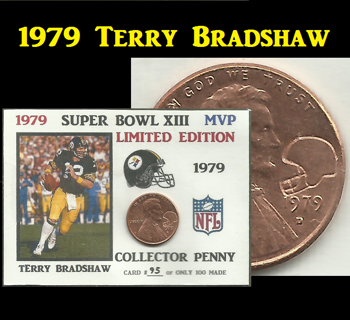 Free: 1979 Lincoln Cent Super Bowl XIII MVP Terry Bradshaw ACEO