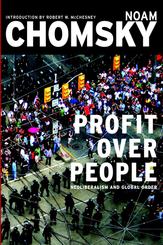Profit Over People: Neoliberalism & Global Order |Paperback| FREE SHIPPING