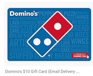 Domino's Pizza $10 eGift Card!!!