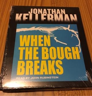 "NIP Jonathan Kellerman's ""When The Bough Breaks "" Audio Book"