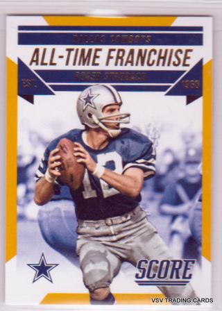 Roger Staubach, 2015 Panini Score All-Time Franchise Card #8, Dallas Cowboys, HOFr