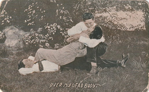 Vintage Used Postcard: 1913 Over My Dead Body