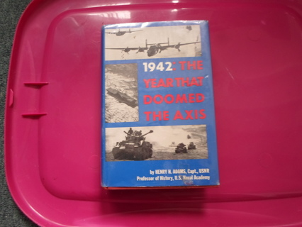 1942 The Year that Doomed the Axis - World War II (hardcover book)