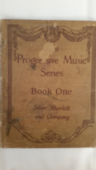 Progressive Music Series Book One Silver, Burdett and Co. 1920
