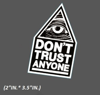1 NEW .. Don't Trust Anyone All Seeing Eye Skateboards Sticker Decal