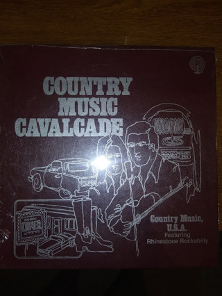 """COUNTRY MUSIC CAVALCADE """"COUNTRY MUSIC, LP RECORDS  U.S.A."""" featuring Rhinestone Rockabilly"""