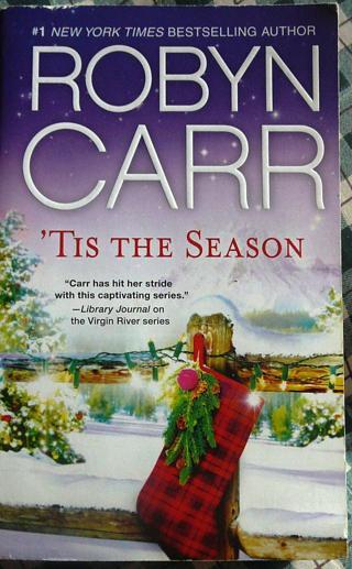 "Robyn Carr's ""Tis the Season"" Christmas Book"