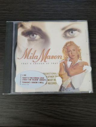 Mila Mason that's enough of that CD