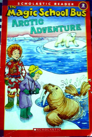 """""""Magic School Bus"""" Arctic Adventure..Scholastic Reader"""