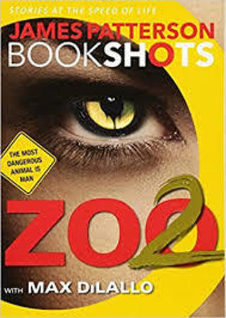 Zoo 2 (BookShots) by James Patterson (TPB/EC) #LLP5BM