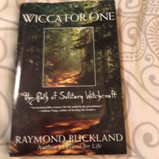 WICCA FOR ONE THE PATH OF SOLITARY WITCHCRAFT BY RAYMOND BUCKLAND