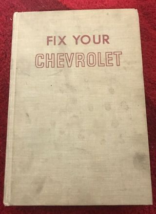 Fix Your Chevrolet All Models 1970 - 1954 (c) 1970 Repair Manual Book