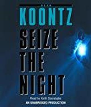 SEIZE THE NIGHT by Dean Koontz (BEFORE YOU BID PLEASE ASK HOW MUCH SHIPPING COSTS TO YOUR LOCATION)