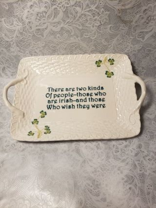 Decorative Dish Irish ♧♧♧♧ saying
