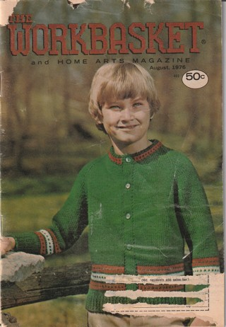 Workbasket Craft Book: Crochet, Knitting, Sewing, Patterns, How To: August 1976