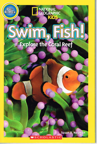 National Geographic Kids: Swim, Fish! (Pre-Reader) Book