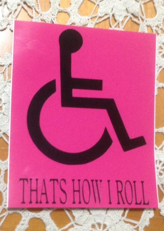 """Sticker/Decal Handicap """"That's how I roll""""Handicap **FREE SHIPPING**"""