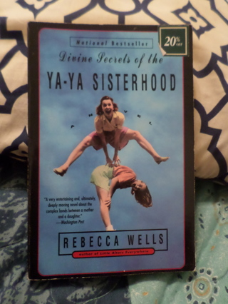 Divine Secrets Of The Ya - Ya Sisterhood Book