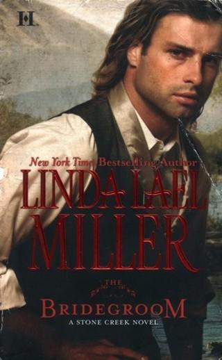 The Bridegroom (Stone Creek #5) by Linda Lael Miller (Paperback) FREE SHIPPING