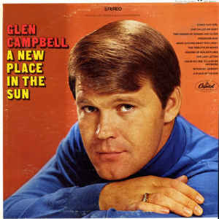 Glen Campbell ‎– A New Place In The Sun LP [33.3-RPM record album]