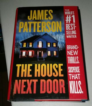 The House Next Door : by James Patterson