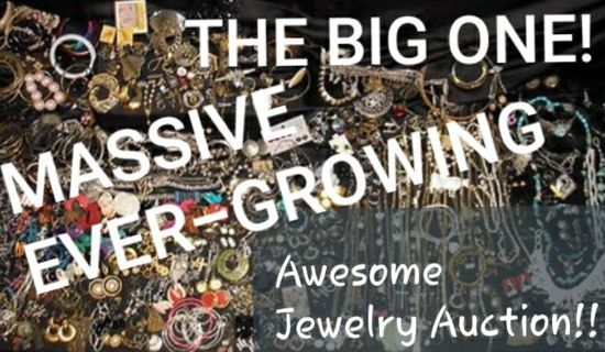 The BIG ONE! MASSIVE Growing Jewelry & more! Up to 500pcs FREE gifts to bidders/commenters