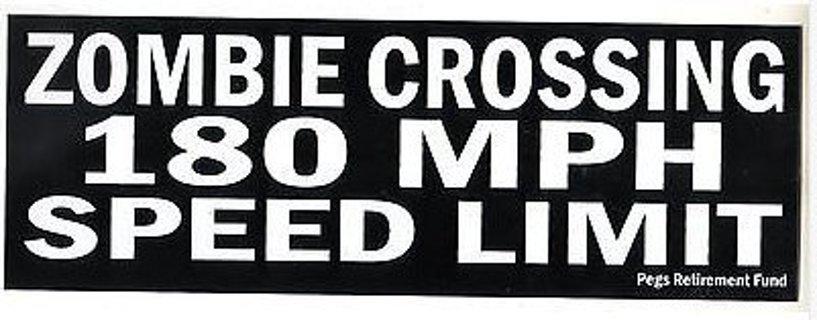 Zombie Crossing 180 MPH Speed Limit Sticke