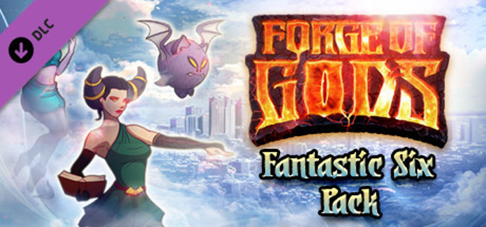 forge of gods: fantastic six