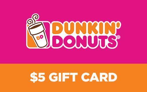 5 dollar dunkin doughnuts gift card