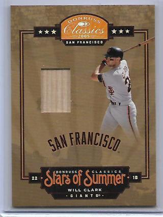 "2005 donruss classics Will Clark ""stars of summer"" bat card,#d176/250,giants"