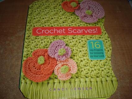 Crochet Scarves! Book by Candi Jensen