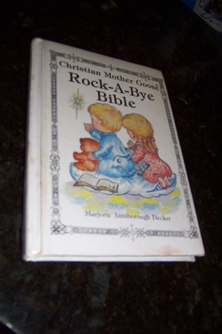 CHRISTIAN Mother Goose Rock-A-Bye Bible