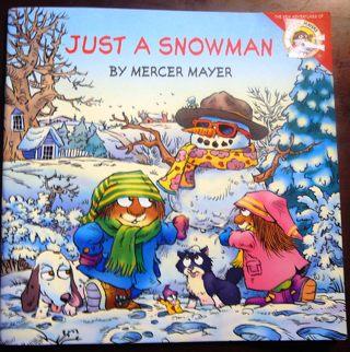 """""""Just a Snowman"""" by Mercer Mayer..Children's book"""