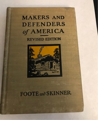 Makers and Defenders of America Book 1910