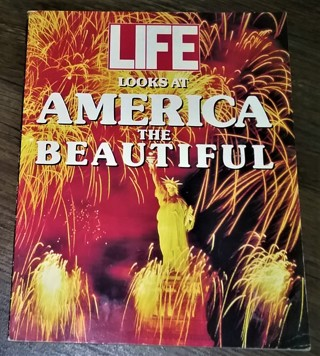 "1990 ""LIFE Looks at America the Beautiful"" - 96 pages - 13 oz. - 10 1/4"" x 8"""