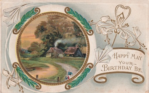 Vintage Used Postcard: Embossed: Happy May Your Birthday Be