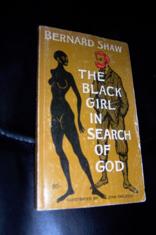 The Adventures of the Black Girl in Search for God by Bernard Shaw