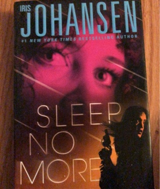 Sleep no more.     Iris johansen