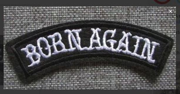 PATCH BORN AGAIN IRON ON PATCH Applique embroidered FREE SHIPPING