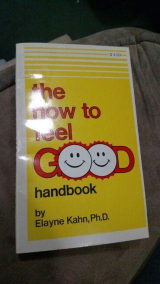 The How to Feel Good Handbook by Elayne Kahn (paperback)