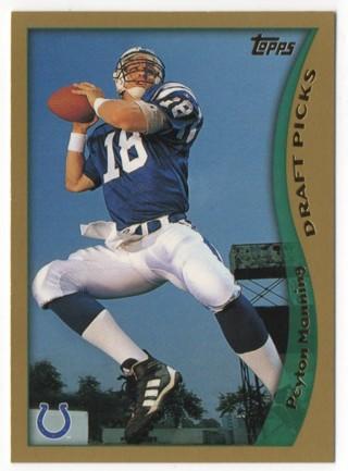 1998 Topps - Peyton Manning RC - Colts
