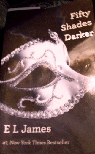 Fifty Shades  Darker by E L James #1 New York Times Bestseller